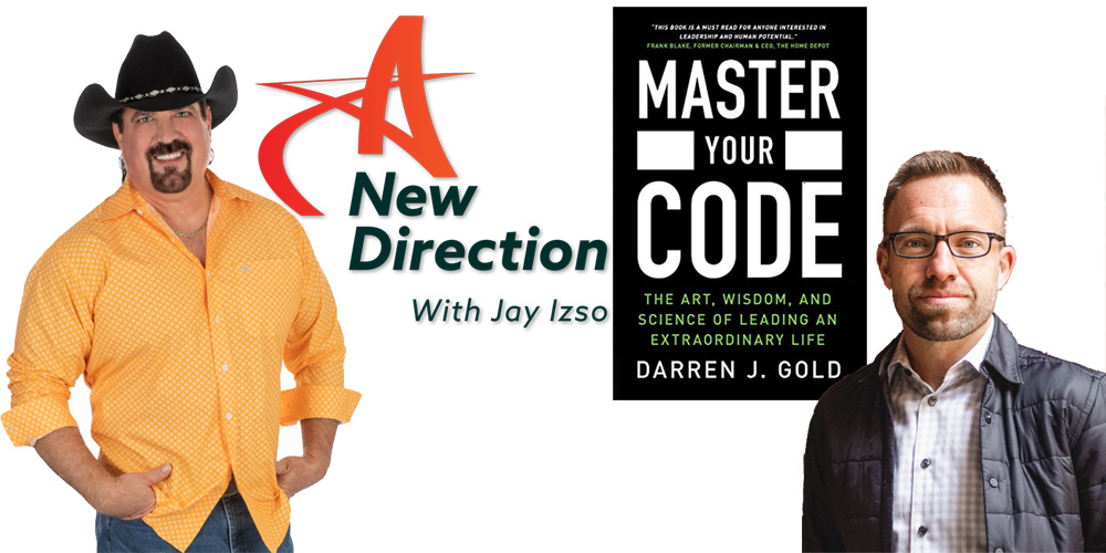 Darren J. Gold and Jay Izso A New Direction Podcast