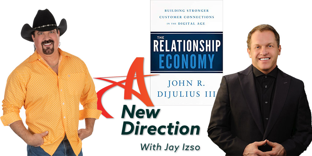 John DiJulius on A New Direction with Jay Izso