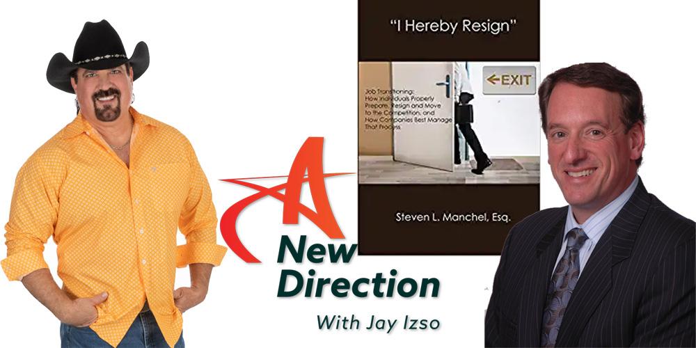 Steve Manchel Job Transition Attorney A New Direction Jay Izso