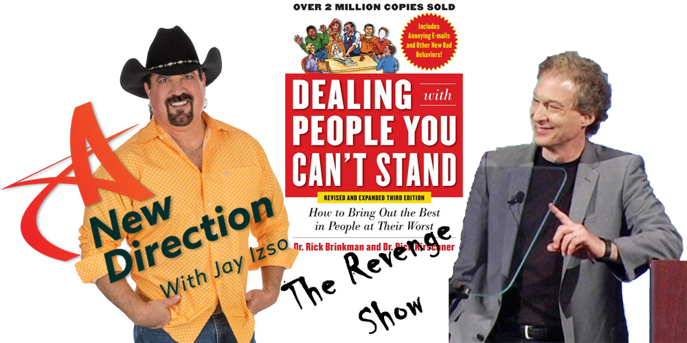 Dr-Rick-Brinkmand-AND-Jay-Izso-The-Revenge-Show-Dealing-with-Difficult-People