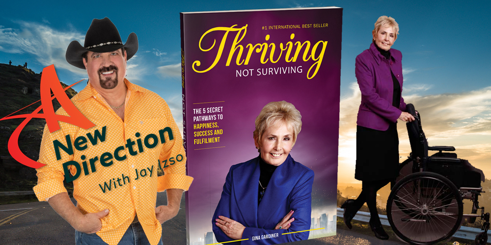 Gina Gardiner and Jay Izso on A New Direction Thrive Not Survive