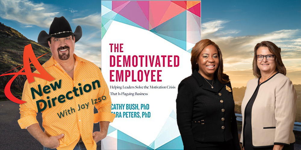 Dr Tara Peters & Dr Cathy Bush - The Demotivated Employee - A New Direction