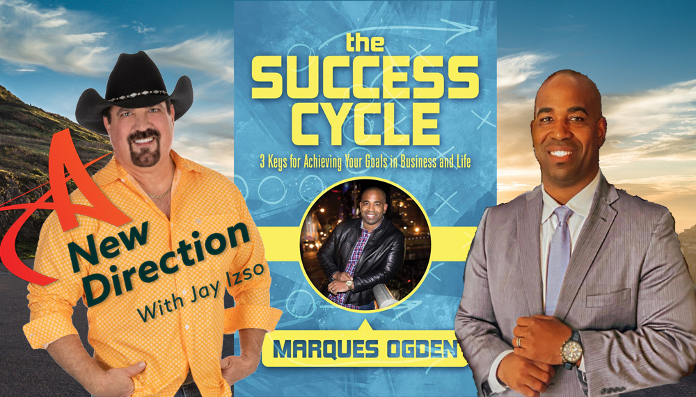 Marques Ogden - The Success Cycle - A New Direction Show - Jay Izso
