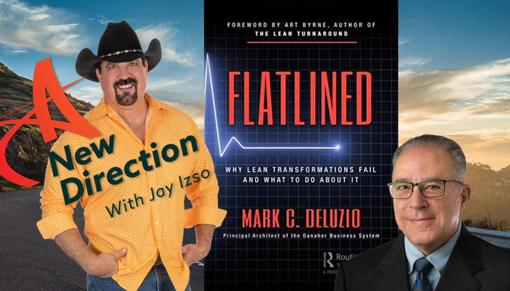 Mark C. Deluzio - Lean Transformations - A New Direction - Jay Izso