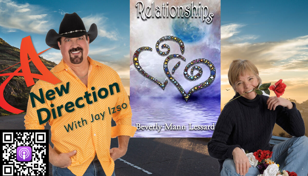 Beverly Mann Lessard - Relationships - A New Direction - Jay Izso