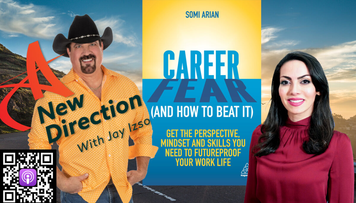 Somi Arian - Career Fear - How to beat it - A New Direction - Jay Izso
