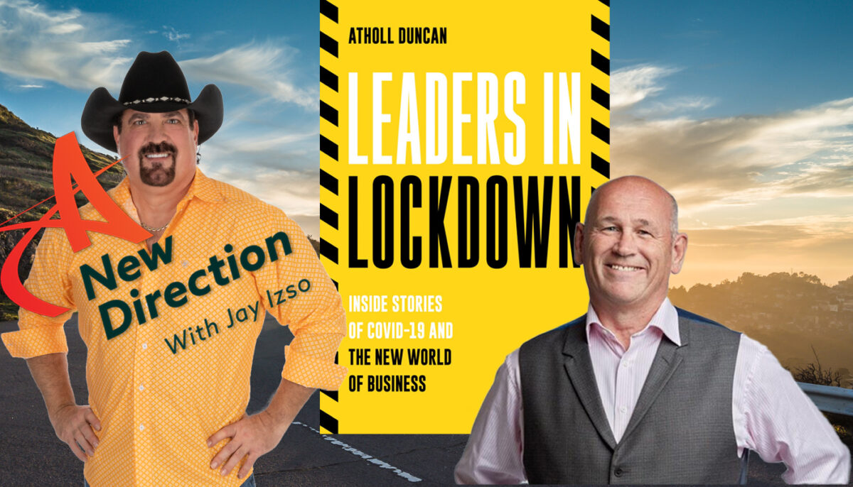 Leading in Crisis - Atholl Duncan - A New Direction Jay Izso