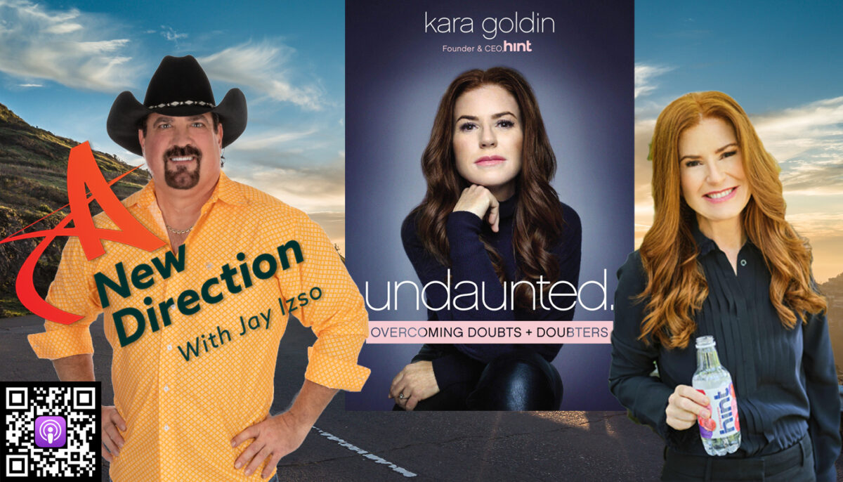 Undaunted Success Kara Goldin A New Direction Jay Izso
